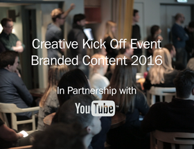 Creative Kick Off: Branded Content and Entertainment