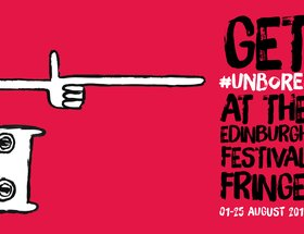 Unboring The Edinburgh Festival Fringe